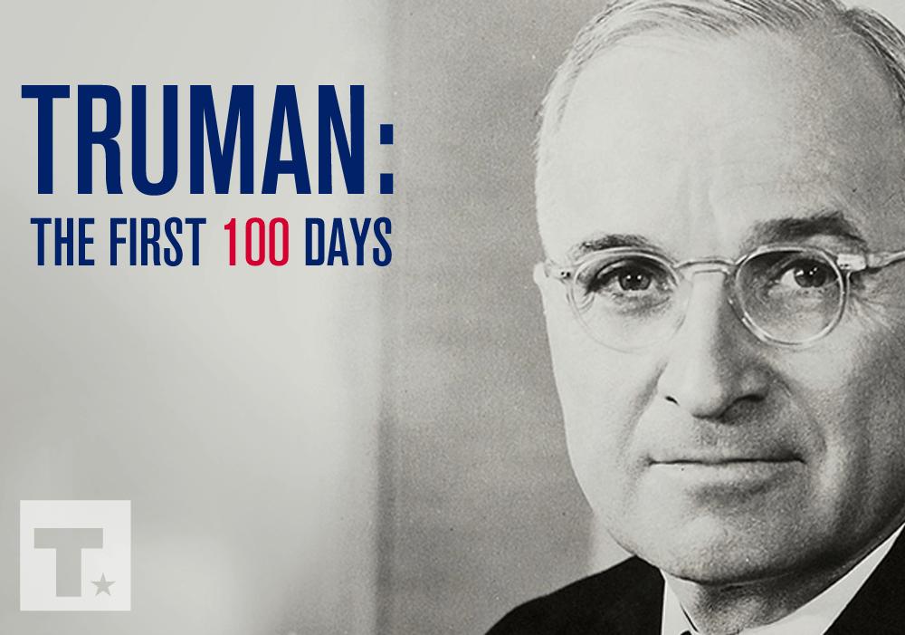 Truman's First 100 Days