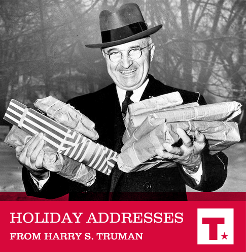 Holiday Addresses from Harry S. Truman