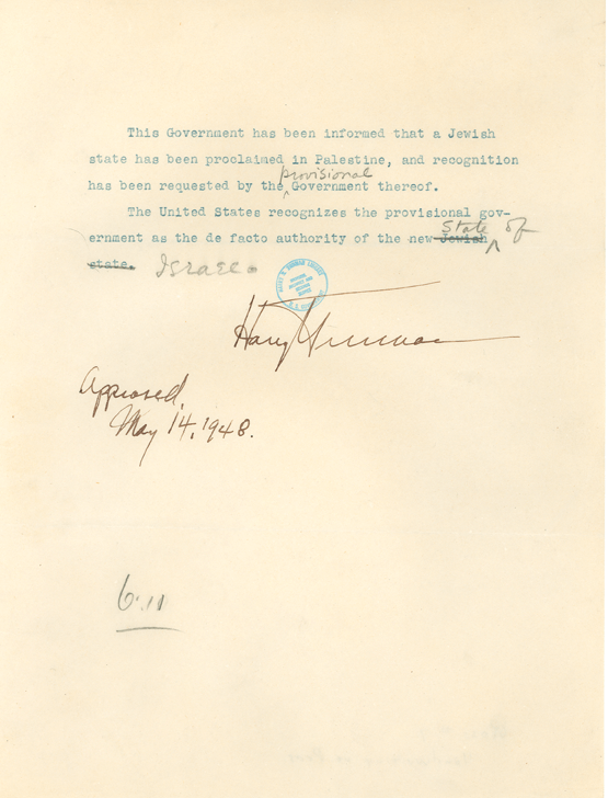 Harry Truman's recognition of Israel.
