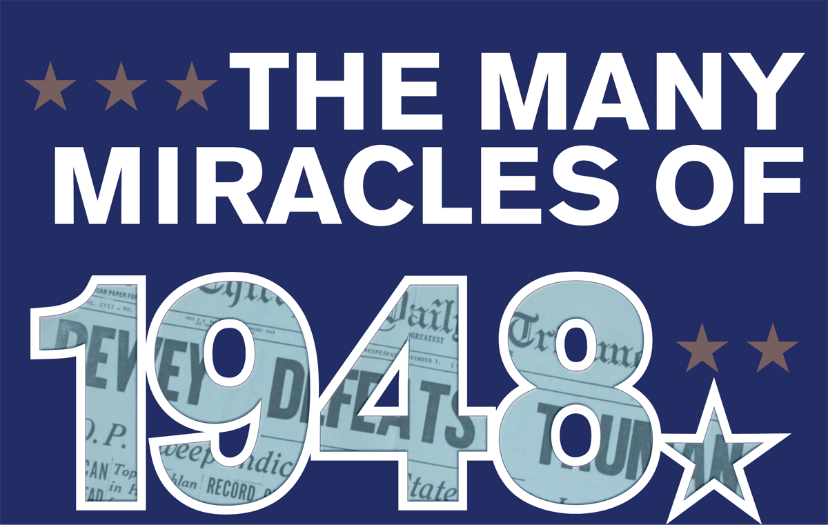 The Many Miracles of 1948